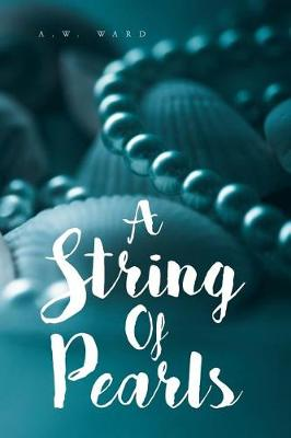 A String of Pearls: A Collection of Bible Verses for Those Who Are Hungry (Paperback)