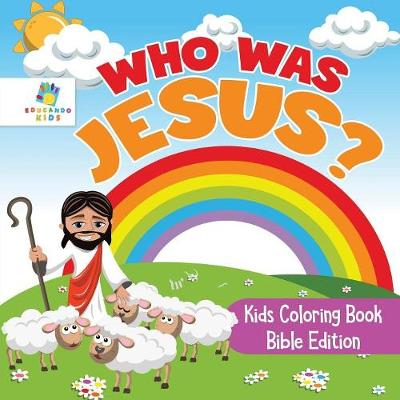 Who Was Jesus? Kids Coloring Book Bible Edition (Paperback)
