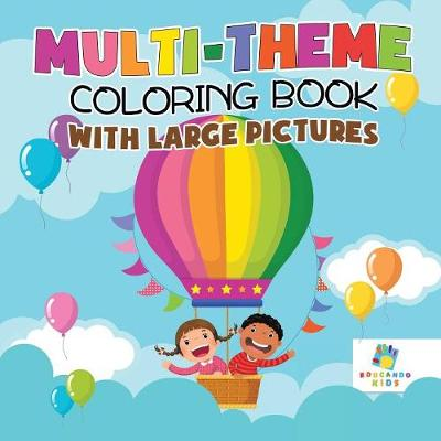 Multi-Theme Coloring Book with Large Pictures (Paperback)