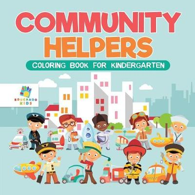 Community Helpers Coloring Book for Kindergarten (Paperback)