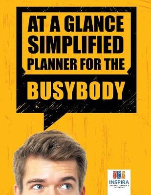 At a Glance Simplified Planner for the Busybody (Paperback)