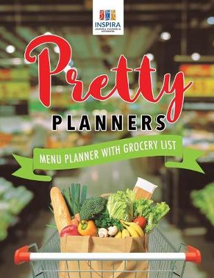 Pretty Planners Menu Planner with Grocery List (Paperback)