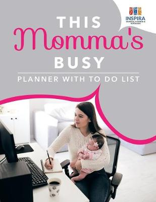 This Momma's Busy Planner with to Do List (Paperback)
