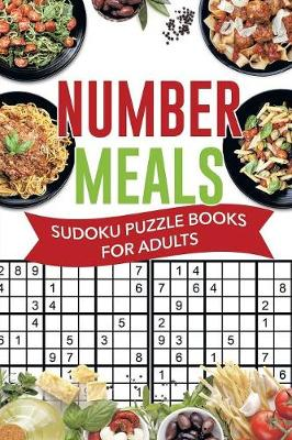 Number Meals Sudoku Puzzle Books for Adults (Paperback)