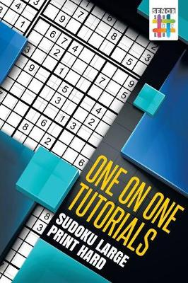 One on One Tutorials Sudoku Large Print Hard (Paperback)