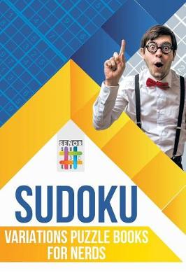 Sudoku Variations Puzzle Books for Nerds (Paperback)