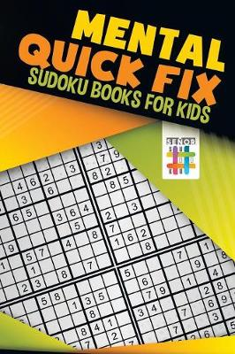 Mental Quick Fix Sudoku Books for Kids (Paperback)