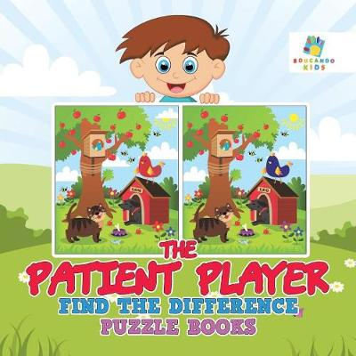 The Patient Player Find the Difference Puzzle Books (Paperback)