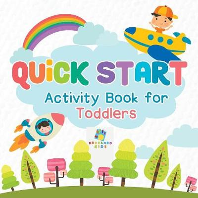 Quick Start Activity Book for Toddlers (Paperback)