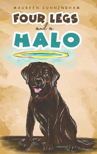Four Legs and a Halo (Hardback)