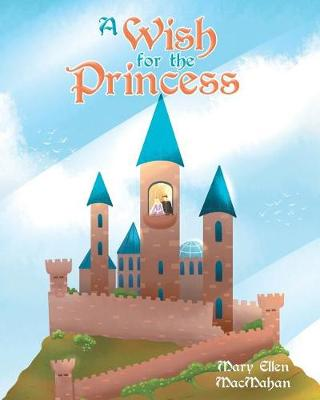 A Wish for the Princess (Paperback)