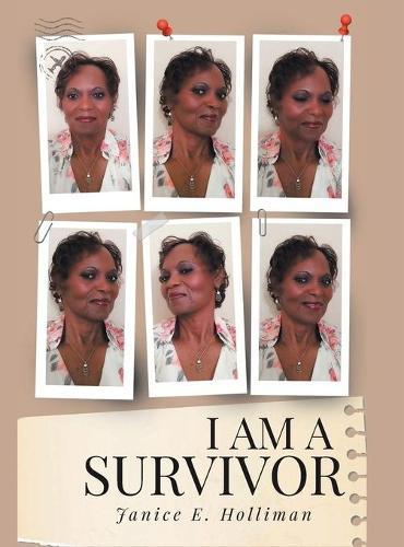 I Am a Survivor (Hardback)