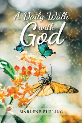 A Daily Walk with God (Paperback)