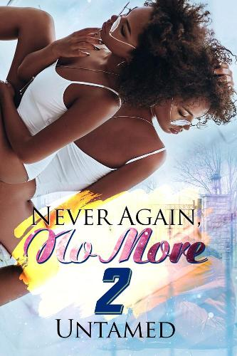 Never Again, No More 2 (Paperback)