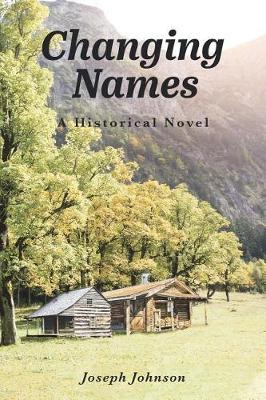 Changing Names: A Historical Novel (Paperback)