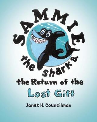 Sammie the Shark and the Return of the Lost Gift (Paperback)