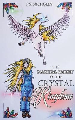 The Magical Secret of the Crystal Kingdom (Paperback)