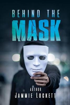 Behind the Mask (Paperback)