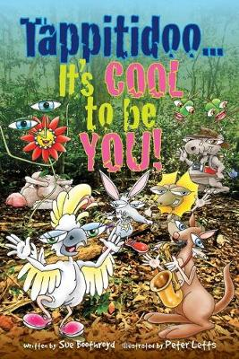 Tappitidoo...It's COOL to be YOU! - Tappitidoo... 4 Me & You 1 (Paperback)