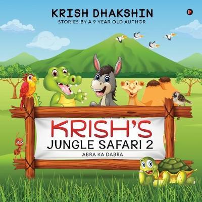 Krish's Jungle Safari 2: Abra ka Dabra (Paperback)