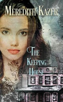 The Keeping House (Paperback)