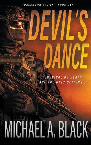 Devil's Dance: A Steve Wolf Military Thriller - Trackdown 1 (Paperback)