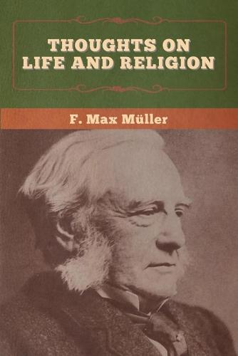 Thoughts on Life and Religion (Paperback)