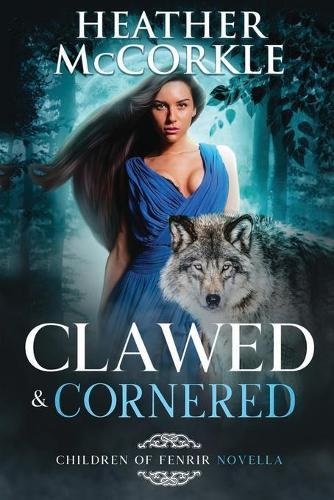 Clawed & Cornered (Paperback)