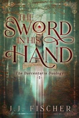 The Sword in His Hand (Paperback)
