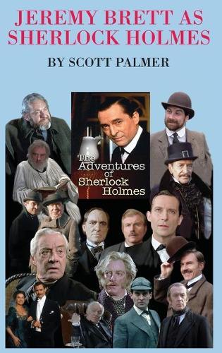 Jeremy Brett as Sherlock Holmes (Hardback)