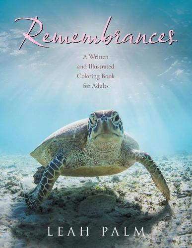 Remembrances: A Written and Illustrated Coloring Book for Adults (Paperback)