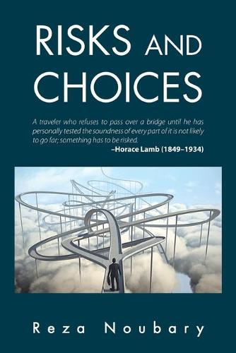 Risks and Choices (Paperback)