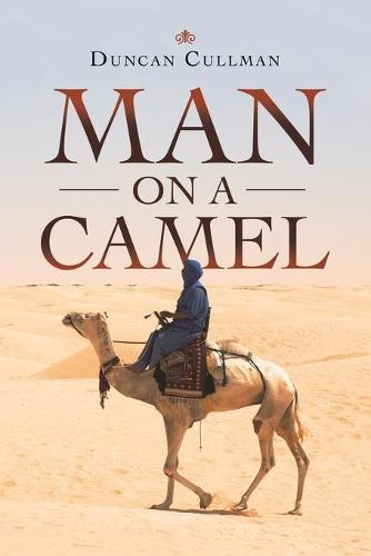 Man on a Camel (Paperback)