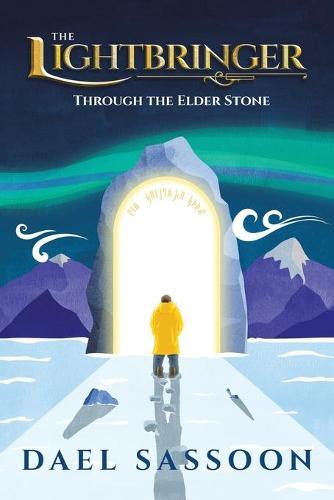 The Lightbringer: Through the Elder Stone (Paperback)