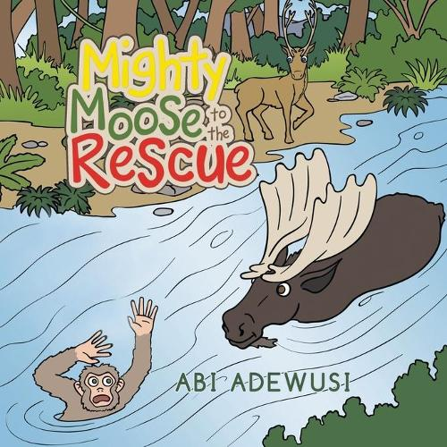 Mighty Moose to the Rescue (Paperback)