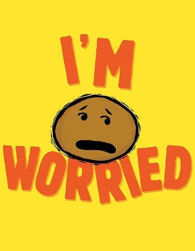 I'm Worried - The I'm Books (Paperback)