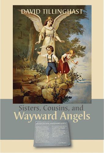 Sisters, Cousins, and Wayward Angels (Paperback)