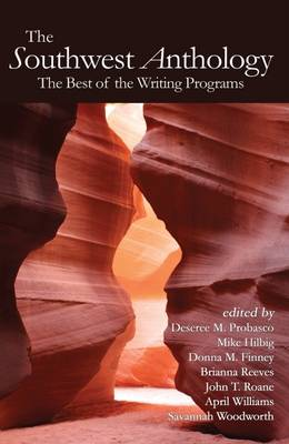 The Southwest Anthology: The Best of the Writing Programs (Paperback)