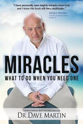 Miracles: What to Do When You Need One (Paperback)