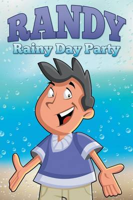 Randy Rainy Day Party (Paperback)