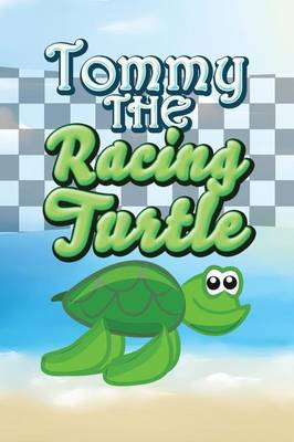 Tommy the Racing Turtle (Paperback)