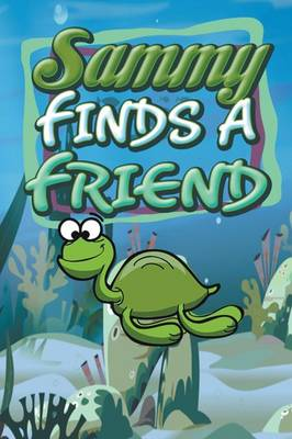 Sammy Finds a Friend (Paperback)