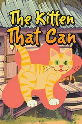 The Kitten That Can (Paperback)