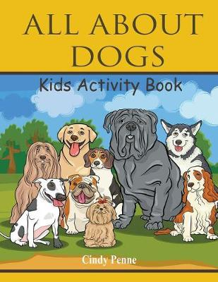 All about Dogs Kids's Activity Book (Paperback)