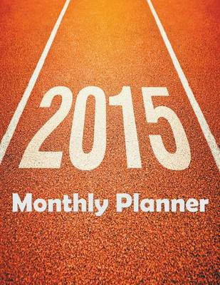 2015 Monthly Planner (Paperback)