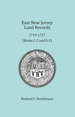 East New Jersey Land Records, 1719-1727 (Paperback)