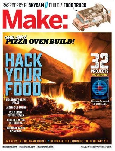 Make: Hack Your Food: Volume 53 (Paperback)