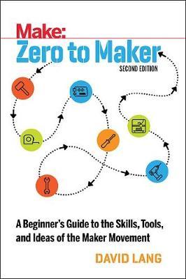 Zero to Maker 2e (Paperback)