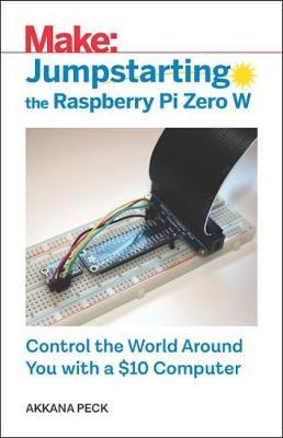 Jumpstarting the Raspberry Pi Zero W (Paperback)