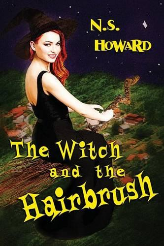 The Witch and the Hairbrush (Paperback)